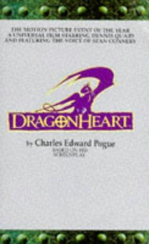 Dragonheart by Charles Edward Pogue