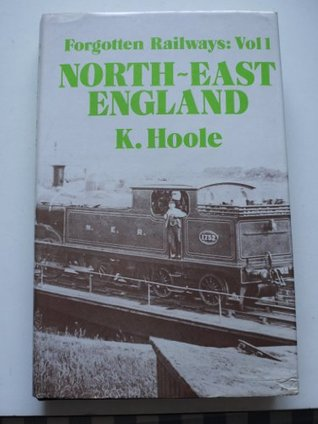Forgotten Railways: North-east England