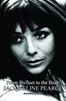 From Byfleet to the Bush: The Autobiography of Jacqueline Pearce