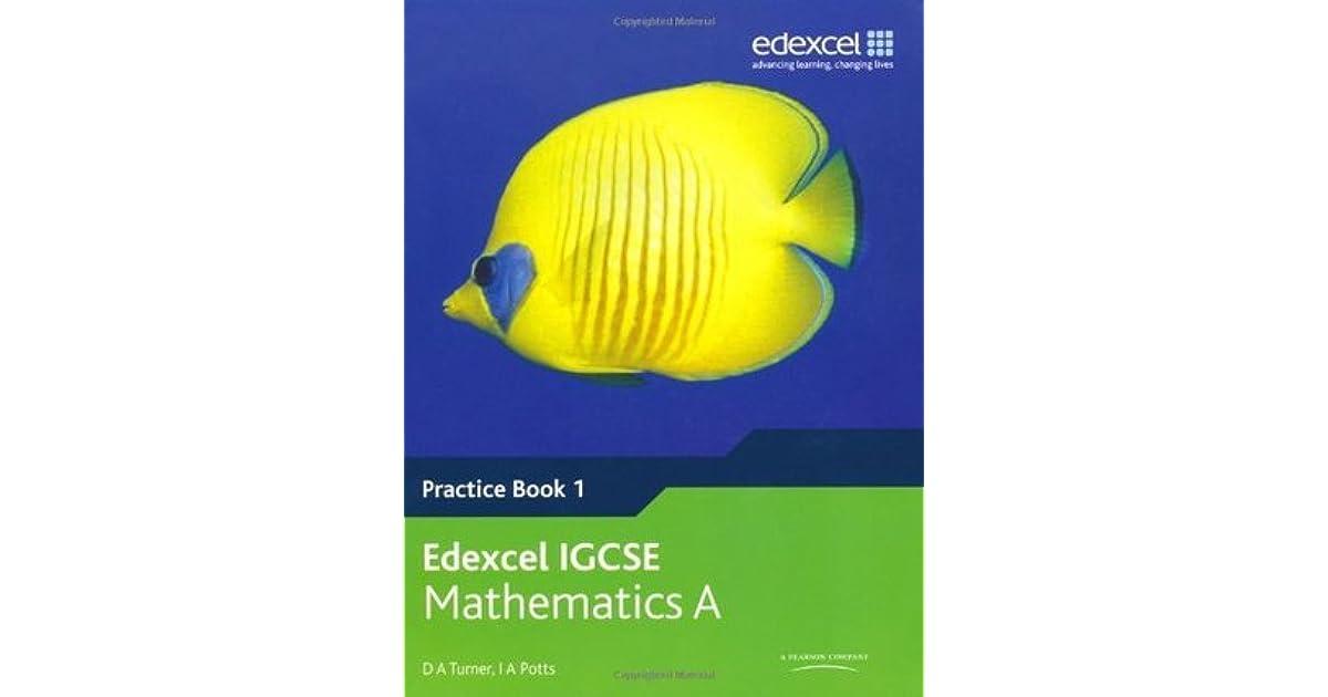 Edexcel International GCSE Mathematics A Practice Book 1 by D A  Turner