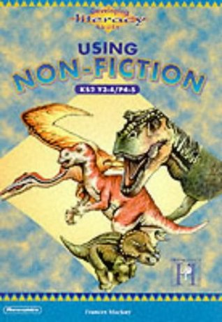 Non-Fiction 3/4: Key Stage 2, Year 3-4 (Developing Literacy Skills)