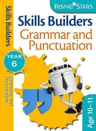 Rising Stars Skills Builders Grammar, Punctuation and Spelling Year 6
