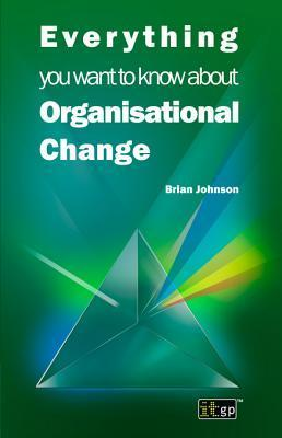 Everything-you-want-to-know-about-Organisational-Change