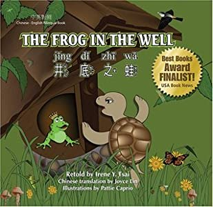 The Frog in the Well (Chinese - English bilingual book) (English and Chinese Edition)