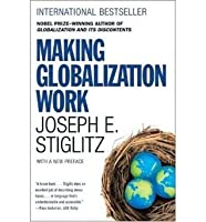 [ Making Globalization Work The Next Steps To Global Justice By Stiglitz, Joseph]Paperback