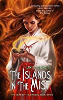 The Islands in the Mist (The Year of the Dragon #3)