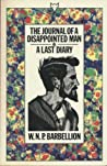 The Journal of a Disappointed Man & A Last Diary