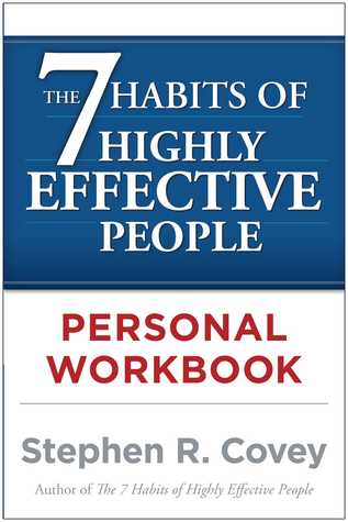 The 7 Habits Of Highly Effective People Personal Workbook By