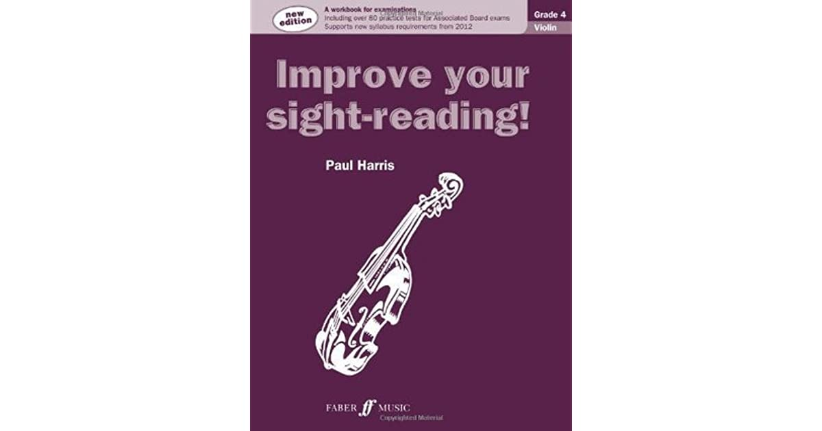 Improve your sight-reading! Violin Grade 4 by Paul Harris