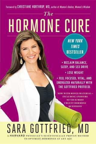 The Hormone Cure: Reclaim Balance, Sleep, Sex Drive and Vitality