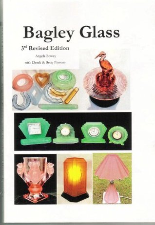 Bagley Glass 3rd Revised Edition