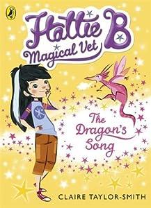 The Dragon's Song (Hattie B, Magical Vet #1)