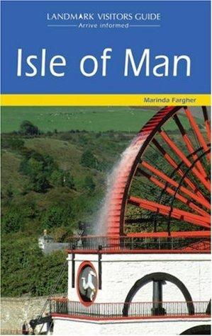Isle of Man (Landmark Visitor Guide)