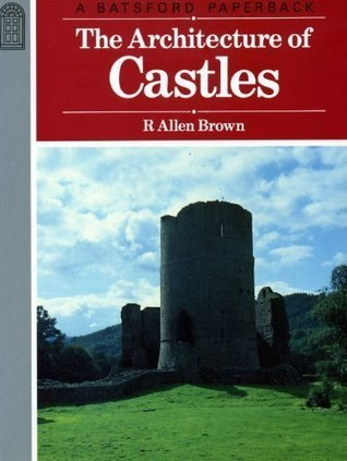 The Architecture of Castles - A Visual Guide