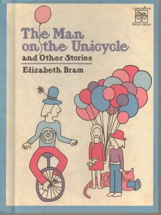 The Man on the Unicycle and Other Stories