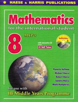 Mathematics For The International Student Year 8 Ib Myp 3 by