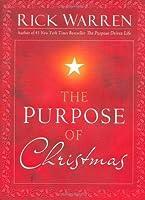 Rick Warren Christmas 2021 Sermons The Purpose Of Christmas By Rick Warren