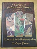 A Series of Unfortunate Events: Omnibus - 4 The Miserable Mill; 5 The Austere Academy; 6 The Ersatz Elevator