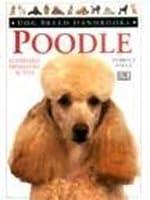 Poodle (Dog Breed Handbooks)