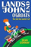 Lands End to John O'Groats: The Ride That Started It All