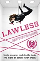 Lawless (Lawless, #1)