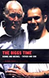 The Biggs Time