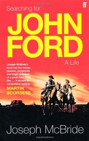 Searching For John Ford By Joseph Mcbride
