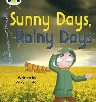 Sunny Days, Rainy Day: Phase 5 (Non-Fiction) (Phonics Bug)