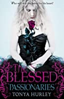 The Blessed: 2: Passionaries
