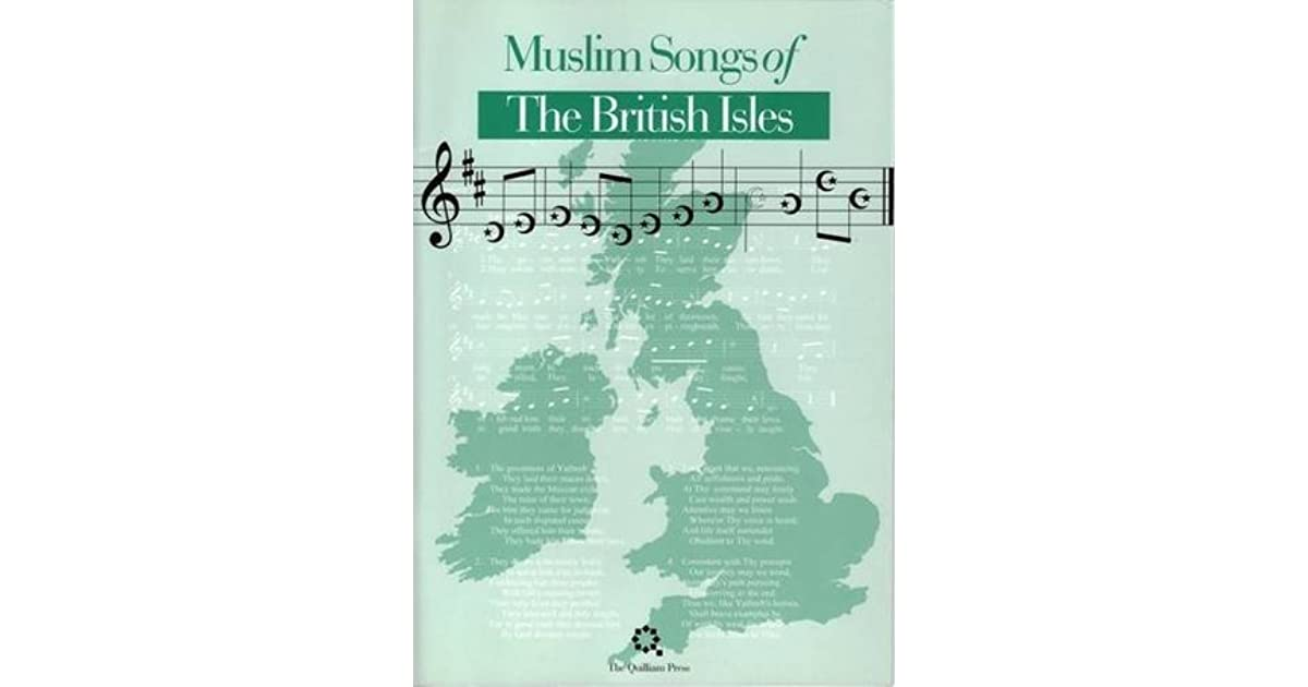 Muslim Songs Of The British Isles By Abdal Hakim Murad