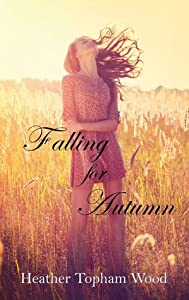 Falling for Autumn (Falling for Autumn, #1)