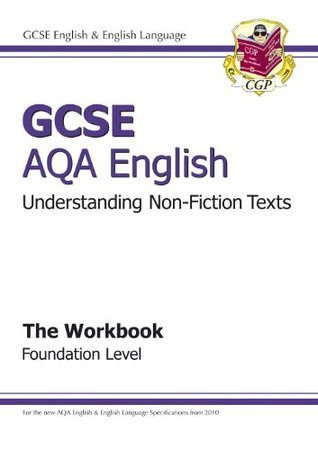 GCSE English AQA Understanding Non-Fiction Texts Workbook - Foundation Level
