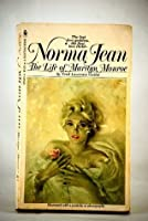 Norma Jean: The Life Of Marilyn Monroe