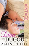 Diva in the Dugout: All Is Fair in Love and Baseball
