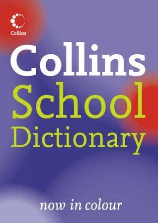 Collins School - Collins School Dictionary