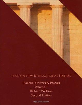 Essential University Physics: Volume 1 by Richard Wolfson