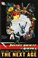 Justice Society of America: The Next Age v. 1 (Jsa)