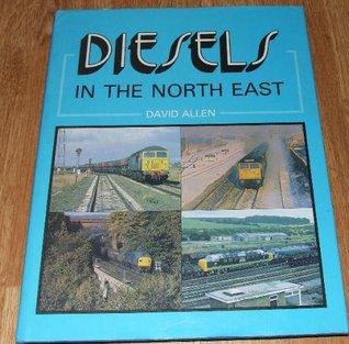 Diesels in the North East