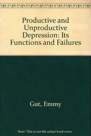 Productive And Unproductive Depression: Success Or Failure Of A Vital Process