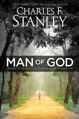 Man of God  Leading Your Family - Charles Stanley