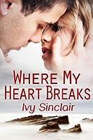 Where My Heart Breaks (A Willoughby Inn Love Story #1)