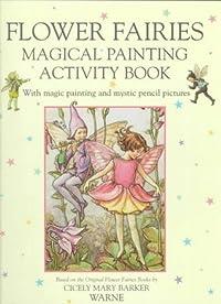 Flower Fairies Magical Painting Activity Book
