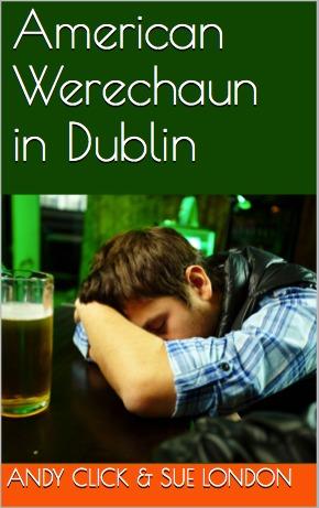 American Werechaun in Dublin