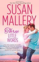 Three Little Words (Fool's Gold, #12)