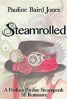 Steamrolled