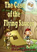 The Case of the Flying Saucer (The Alphabet Girls, #2)