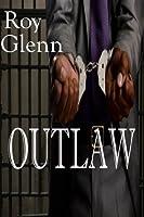 The Mike Black Saga; Outlaw