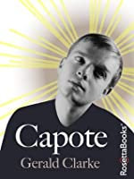 Capote: A Biography (Books Into Film)