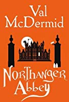 Northanger Abbey (The Austen Project, #2)