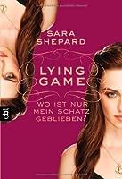 Lying Game - Wo ist nur mein Schatz geblieben?